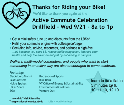 8 a.m. to 1 p.m. free info,food,fun for active commuters. 9/21 on the Drillfield